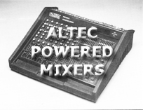 Altec Powered Mixers and Misc